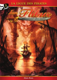 Ian Flibus tome 3 - La ligue des pirates