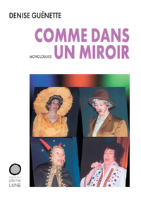 COMME DANS UN MIROIR