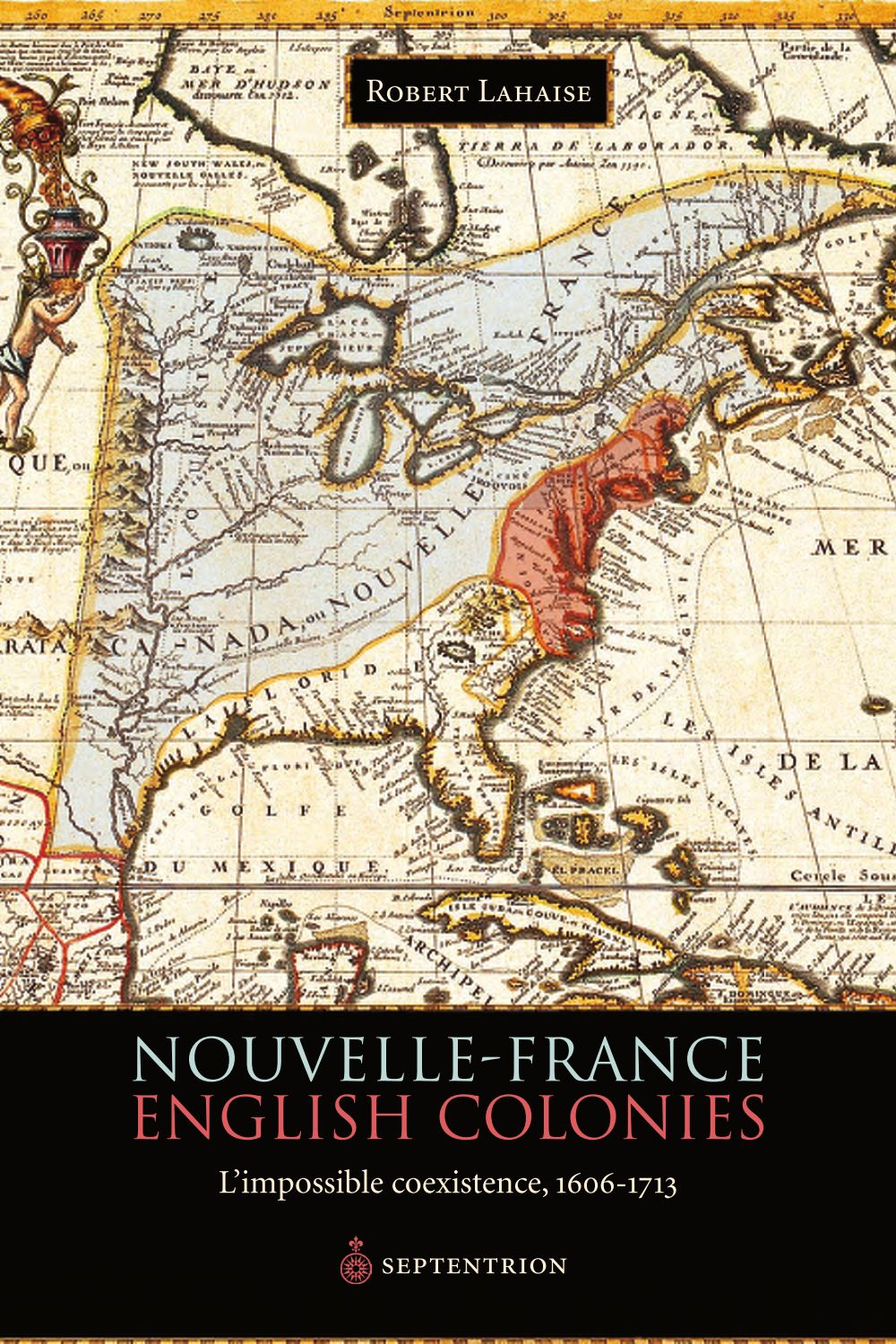 Nouvelle-France. English Colonies.
