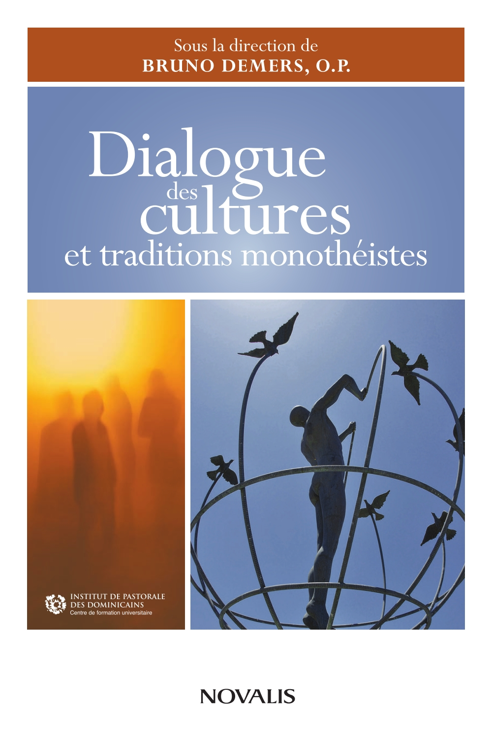 Dialogue des cultures et traditions monothéistes