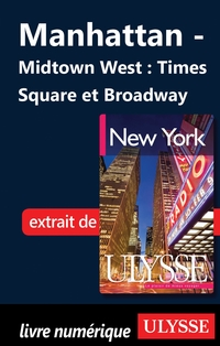 Manhattan - Midtown West : Times Square et Broadway