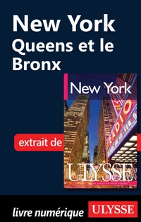 New York - Queens et le Bronx
