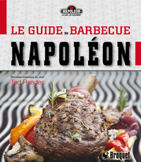 Le guide du barbecue napoléon