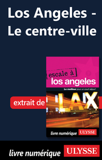 Los Angeles - Le centre-ville