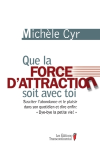 Que la force d'attraction s...