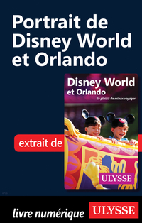 Portrait de Disney World et Orlando