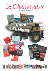 Les Cahiers de lecture de L'Action nationale. Vol. 7 No. 2, Printemps 2013