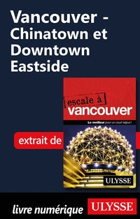 Vancouver - Chinatown et Downtown Eastside