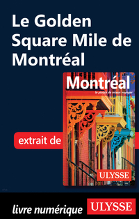 Le Golden Square Mile de Montréal