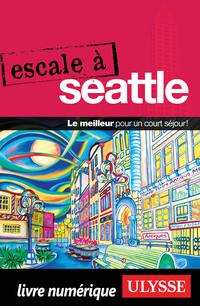 Escale à Seattle