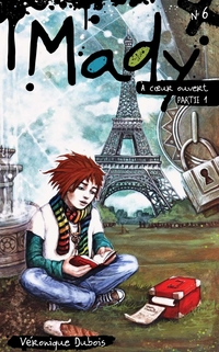 Mady tome 6 - À coeur ouver...