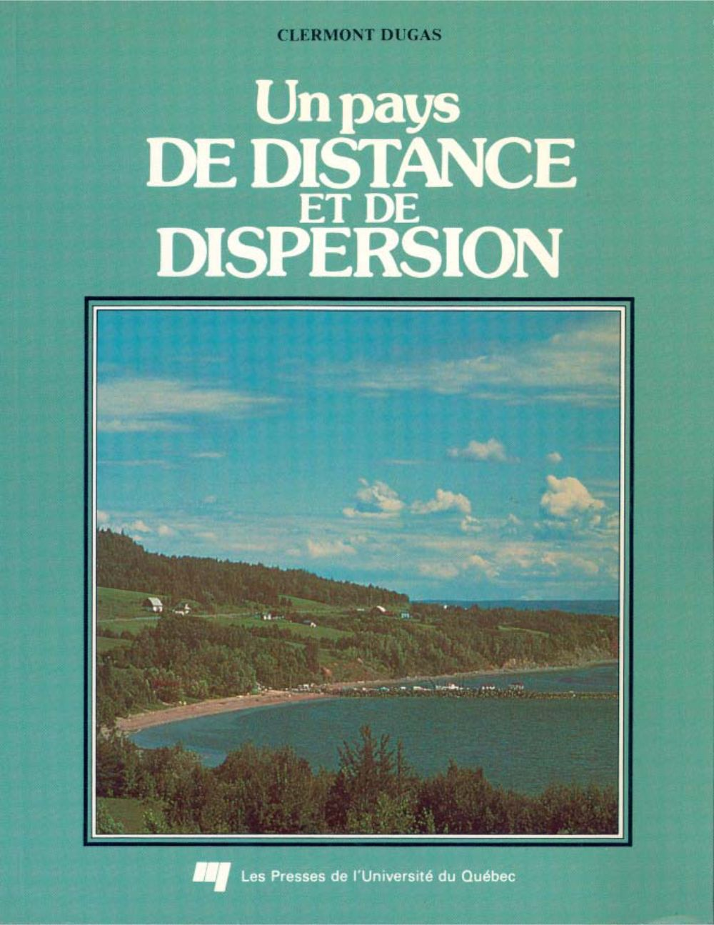 Un pays de distance et de dispersion