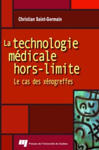 LA TECHNOLOGIE MEDICALE HORS-LIMITE
