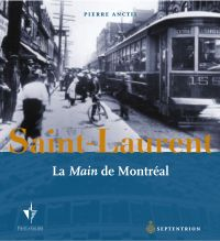 SAINT-LAURENT, LA MAIN DE MONTREAL