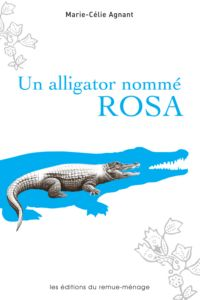 Un alligator nommé Rosa