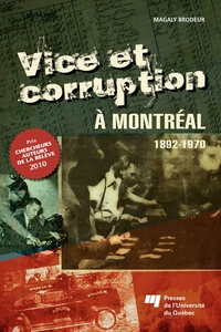 VICE ET CORRUPTION A MONTREAL