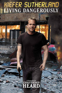 KIEFER SUTHERLAND LIVING DANGEROUSLY