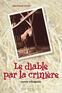 LE DIABLE PAR LA CRINIERE