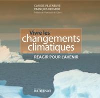 Vivre les changements clima...