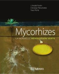 Les mycorhizes : la nouvelle révolution verte