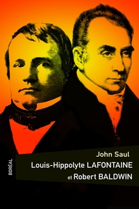 Louis Hippolyte LaFontaine et Robert Baldwin