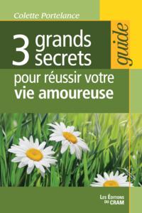 3 grands secrets pour réuss...