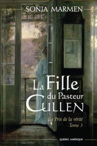 La Fille du Pasteur Cullen, Tome 3