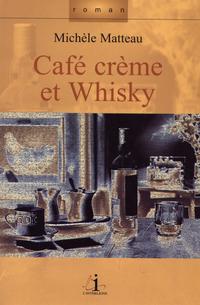 Café crème et whisky