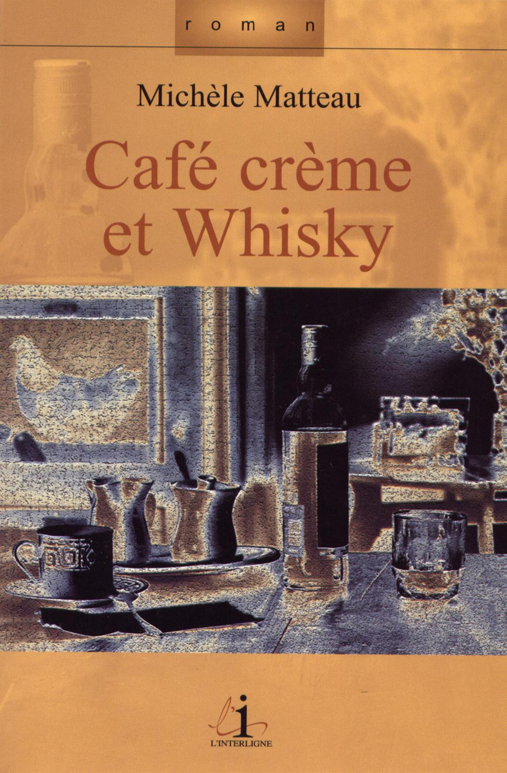 CAFE CREME ET WHISKY