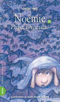 Noémie 21 - Papa Dracula !