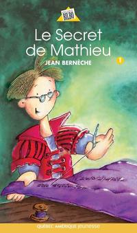 Mathieu 01 - Le Secret de Mathieu