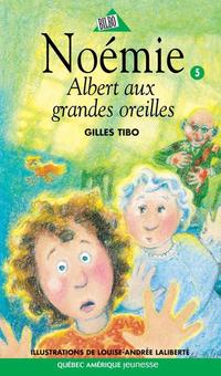 Noémie 05 - Albert aux grandes oreilles