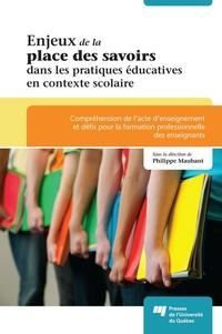 Enjeux de la place des savoirs dans les pratiques éducatives en contexte scolaire