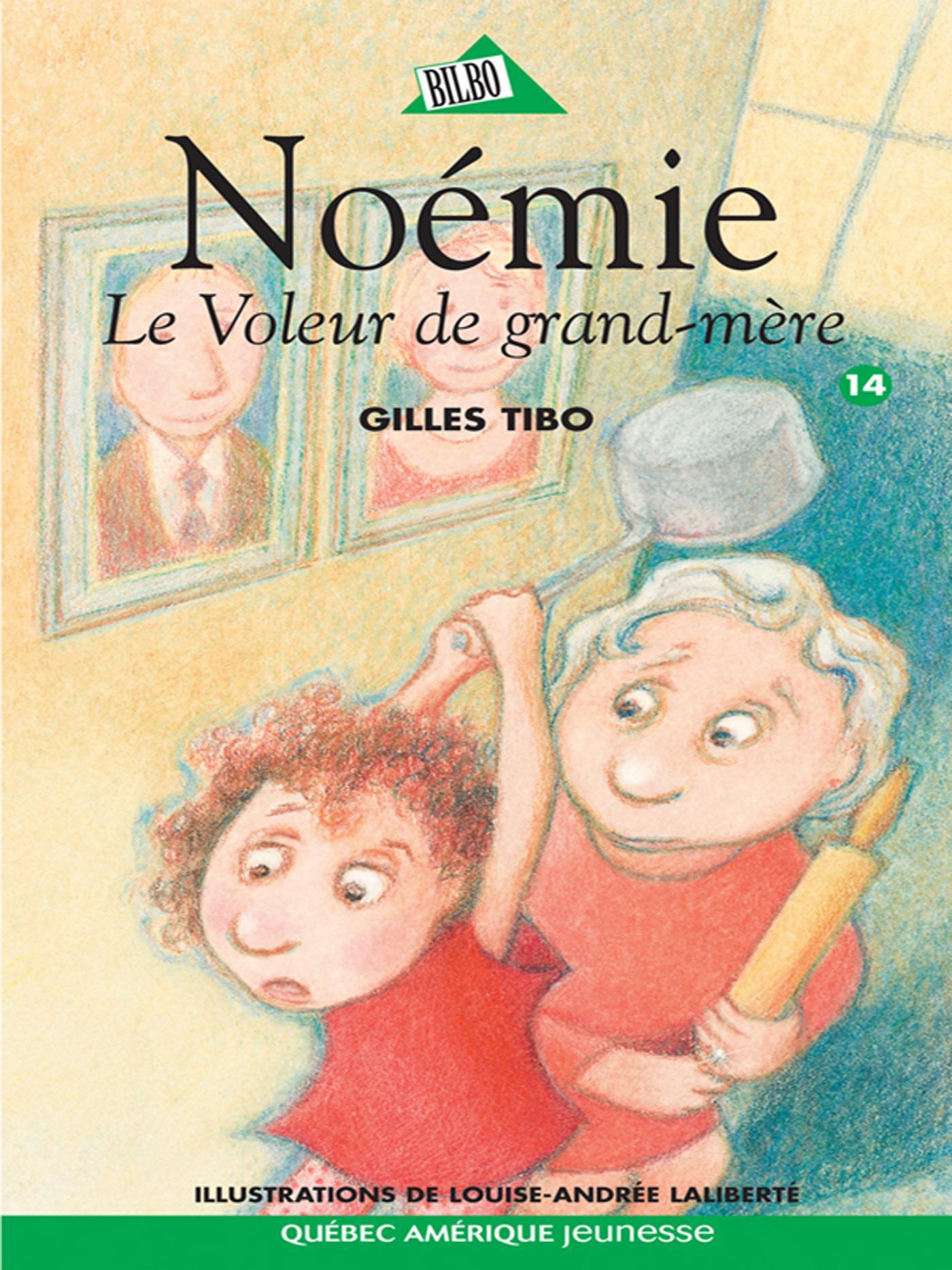 NOEMIE 14 - LE VOLEUR DE GRAND-MERE