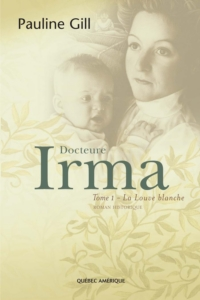 Docteure Irma, Tome 1
