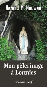 Mon pèlerinage à Lourdes