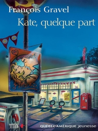 Kate, quelque part