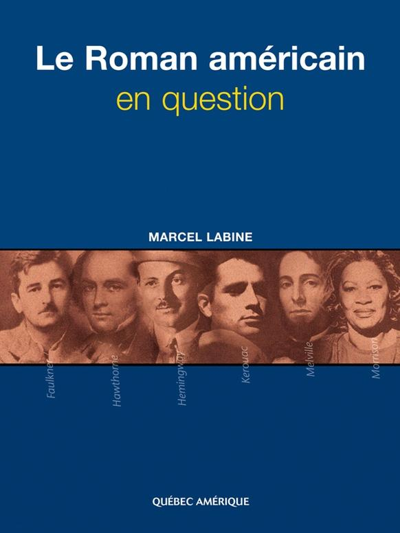 LE ROMAN AMERICAIN EN QUESTION