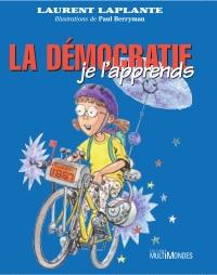 La démocratie, je l'apprends!