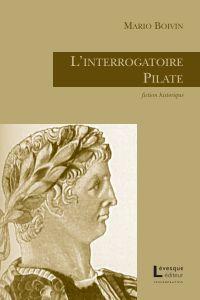 L'interrogatoire Pilate