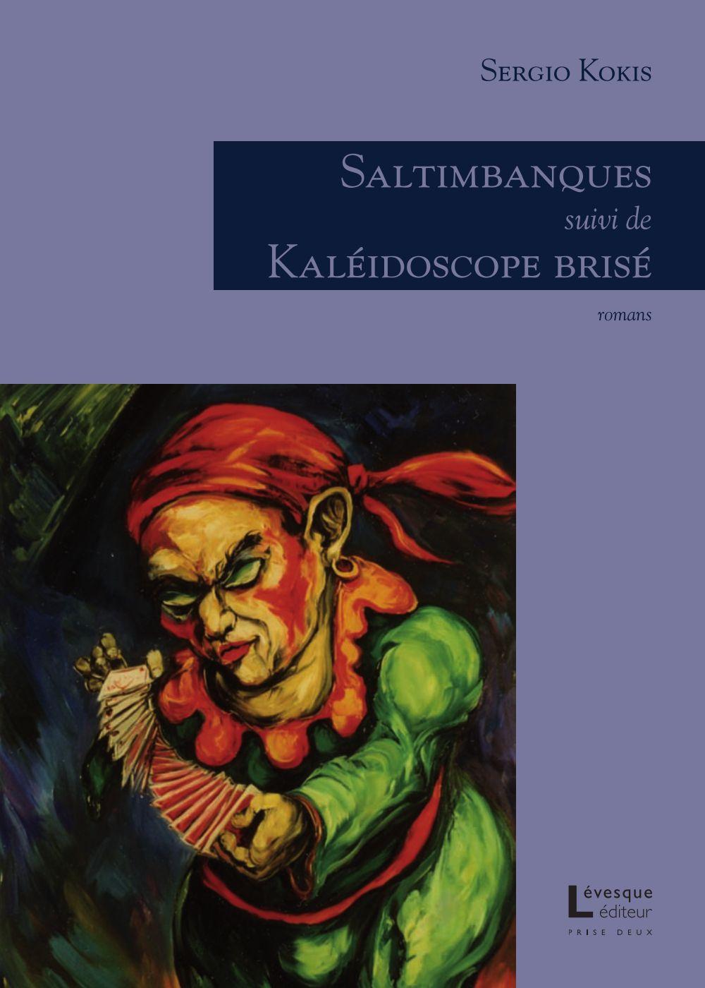 Saltimbanques/Kaléidoscope brisé