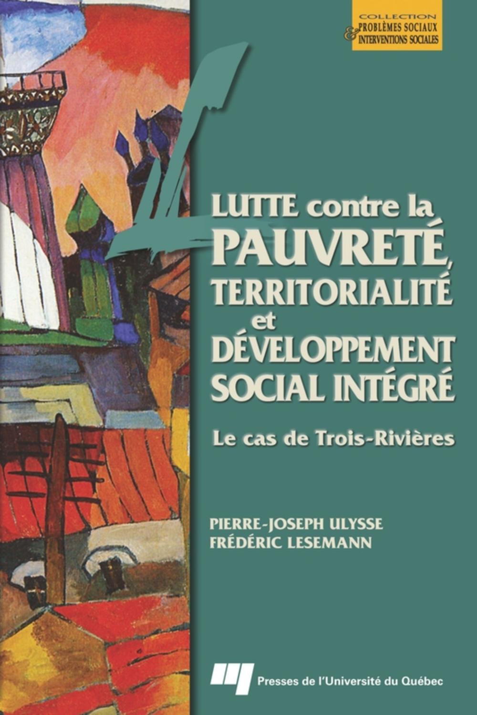 Lutte contre la pauvreté, territorialité et développement social intégré