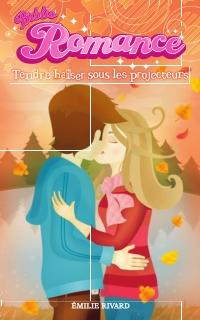 Biblio Romance tome 2 - Tendre baiser sous les projecteurs