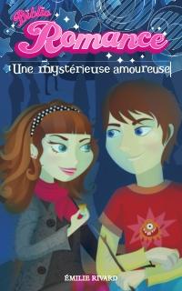Biblio Romance tome 4 - Une mystérieuse amoureuse