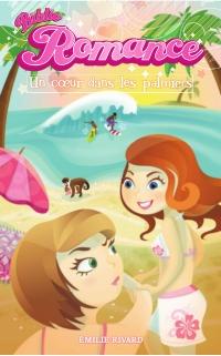 Biblio Romance tome 6 - Un coeur dans les palmiers