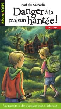 Biblio Boom 13 - Danger à la maison hantée !