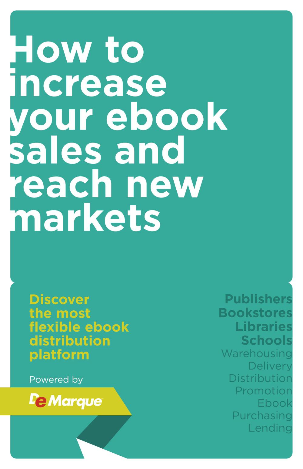 HOW TO INCREASE YOUR EBOOK SALES AND REACH NEW MARKETS