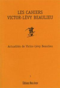 Les Cahiers Victor-Lévy Beaulieu, numéro 1