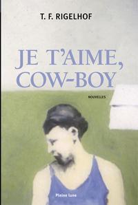 Je t'aime, cow-boy
