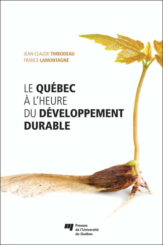 Le Québec à l'heure du développement durable